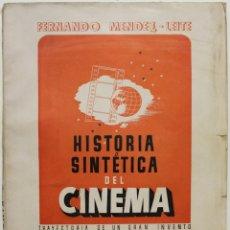 Libros antiguos: HISTORIA SINTÉTICA DEL CINEMA. - MÉNDEZ-LEITE, FERNANDO. 1941. Lote 123217151