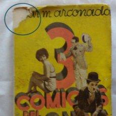 Libros antiguos: TRES COMICOS DEL CINE- (ARCONADA)- EDICION 1931 COLECCIONISTA. Lote 124872619