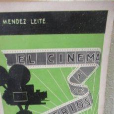 Libros antiguos: EL CINEMA Y SUS MISTERIOS CASA EDITORIAL BAILLY BAILLIERE S.A. MADRID F. MENDEZ LEITE 1934 CINE. Lote 125060967