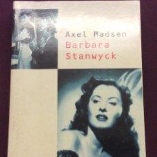 Livres anciens: BARBARA STANWYCK. AXEL MADSEN. ED LAERTES 1996. Lote 127003147