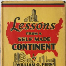 Libros antiguos: LESSONS FROM A SELF MADE CONTINENT. - FERN, WILLIAM G. LONDRES, S.A.. Lote 123186686