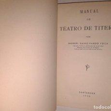 Libros antiguos: MANUAL DE TEATRO DE TITERES 1956. Lote 129588155
