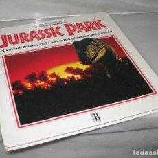Libros antiguos: JURASSIC PARK. EL LIBRO DE LA PELICULA DE STEVEN SPIELBERG. Lote 129960507