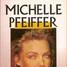 Libros antiguos: LIBRO DE MICHELLE PFEIFFER. Lote 131031160