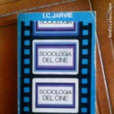 Libros antiguos: LIBRO SOCIOLOGIA DEL CINE POR I,C JARVIE 351 PAGINAS. Lote 131189200