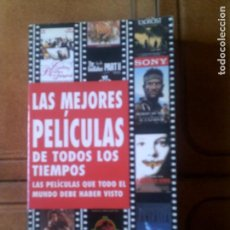 Libros antiguos: LIBRO LAS MEJORES PELICULAS DE TODOS LOS TIEMPOS 432 PAGINAS. Lote 131719194