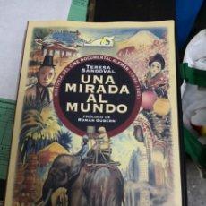 Libros antiguos: UNA MIRADA AL MUNDO - HISTORIA DEL CINE DOCUMENTAL ALEMAN (1896-1945) - TERESA SANDOVAL .. Lote 202367500