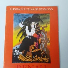 Libros antiguos: RENAU ( CINE ) CARTELLS DE CINEMA ( MEXIC ) CATALEG EXPOSICIÓ 1984. Lote 132977010