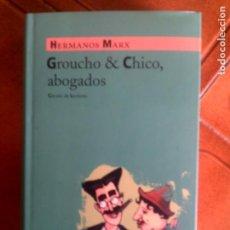 Libros antiguos: LIBRO DE LOS HERMANOS MARX ,GROUCHO Y CHICO ABOGADOS. Lote 133020294