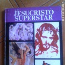 Libros antiguos: LIBRO DEL FILM JESUCRISTO SUPERSTAR EDICIONES JB AÑO 1975. Lote 133571426