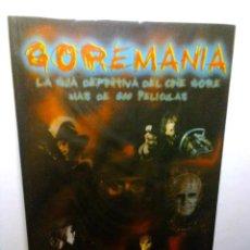 Libros antiguos: GOREMANÍA:LA GUIA DEFINITIVA DEL CINE GORE MAS DE 800 PELICULAS.(JESUS PALACIOS).. Lote 133571542