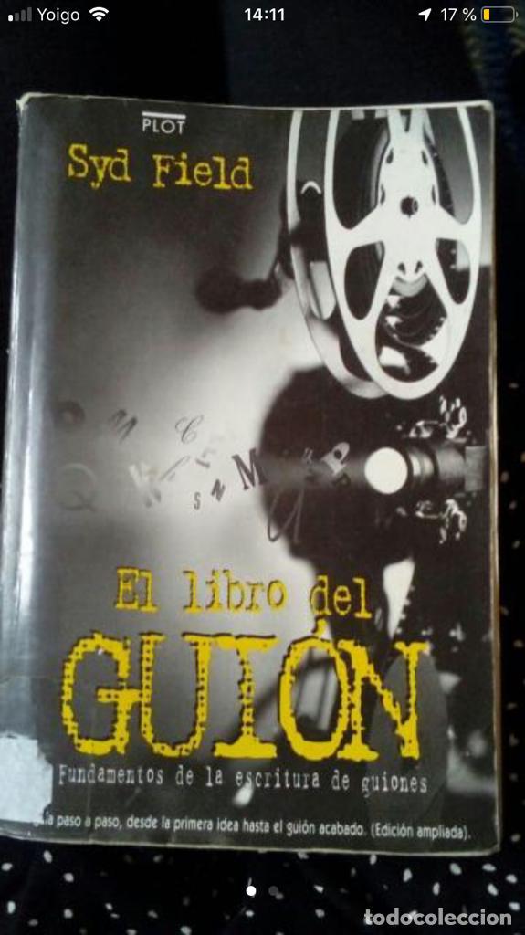 EL LIBRO DEL GUIÓN, SYD FIELD (Libros Antiguos, Raros y Curiosos - Bellas artes, ocio y coleccion - Cine)