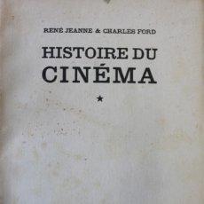 Libros antiguos: HISTOIRE ENCYCLOPÉDIQUE DU CINEMA. VOL.I. LE CINÉMA FRANÇAIS 1895-1929.- JEANNE, RENÉ; FORD, CHARLES. Lote 123203551