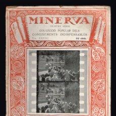 Libros antiguos: COM ES CONFECCIONA UN FILM. MASSÓ VENTÓS, J. MINERVA 1ª SERIE VOL. XXVIII 1918. Lote 137114066