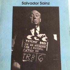 Libros antiguos: LA SOMBRA DE HITCHOCK. SALVADOR SAINZ. Lote 137197986
