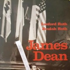 Libros antiguos: LIBRO ORIGINAL DE JAMES DEAN - AÑO 1983 - CALIFORNIA - USA -. Lote 212789701