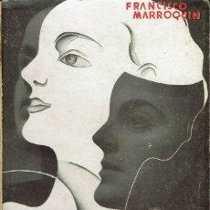 Libros antiguos: PANTALLA Y EL TELÓN. CINE Y TEATRO DEL PROVENIR, POR FRANCISCO MARROQUÍN. AÑO 1935 (10.7). Lote 138658998
