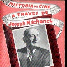 Libros antiguos: HISTORIA DEL CINE A TRAVÉS DE JOSEPH M. SCHENCK - 20TH CENTURY FOX. Lote 141190678
