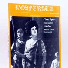 Libros antiguos: NOSFERATU REVISTA DE CINE 4. CINE ÉPICO ITALIANO MUDO. ANDRÉ DEED, CRETINETTI (VVAA), 1989. OFRT. Lote 143202234