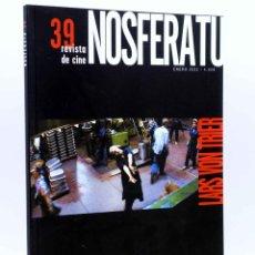 Libros antiguos: NOSFERATU REVISTA DE CINE 39. LARS VON TRIER (VVAA), 2002. OFRT. Lote 210122873