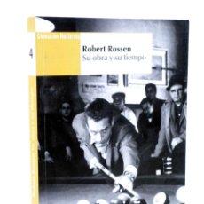 Libros antiguos: COLECCIÓN NOSFERATU 4. ROBERT ROSEN, SU VIDA Y SU TIEMPO (CASAS / HURTADO / LOSILLA), 2009. OFRT. Lote 149523680