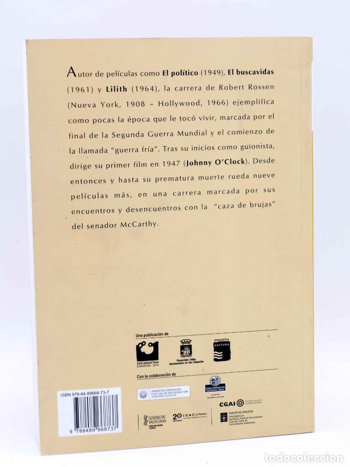 Alte Bücher: COLECCIÓN NOSFERATU 4. ROBERT ROSEN, SU VIDA Y SU TIEMPO (Casas / Hurtado / Losilla), 2009. OFRT - Foto 2 - 149523680