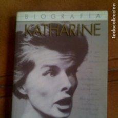 Libros antiguos: LIBRO BIOGRAFIA DE KATHARINE HEPBURN LIBRO 1 ,ULTRAMAR EDICIONES 1986. Lote 141485226