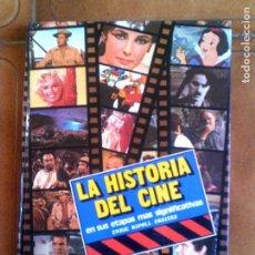 Libros antiguos: LIBRO LA HISTORIA DEL CINE AÑO 1979 EDITORIAL H,M,B,S,A 127 PAGINAS ILUSTRADO. Lote 143029446