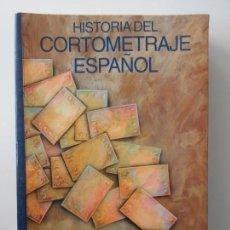Libros antiguos: HISTORIA DEL CORTOMETRAJE ESPAÑOL. 26 FESTIVAL DE CINE DE ALCALA DE HENARES. AÑO 1996. RUSTICA CON S. Lote 144357958