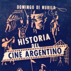 Libros antiguos: HISTORIA DEL CINE ARGENTINO. DOMINGO DI NUBILA. Lote 145102822