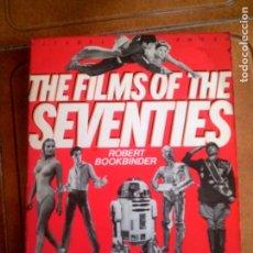 Libros antiguos: LIBRO DE CINE THE FILMS OF THE SEVENTIES POR ROBERT BOOKBINDER AÑO 1982. Lote 145812114