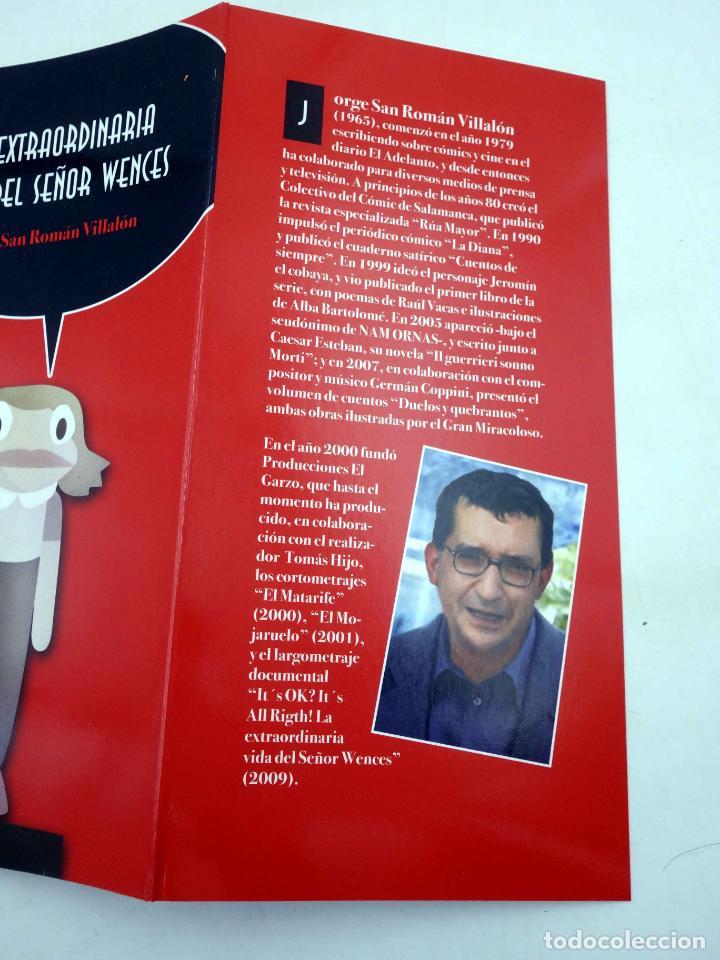 Libros antiguos: LA EXTRAORDINARIA VIDA DEL SEÑOR WENCES (Jorge San Román Villalón) No acreditada, 2009. OFRT - Foto 6 - 286228303
