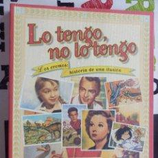 Libros antiguos: JAVIER CONDE - LO TENGO, NO LO TENGO. LOS CROMOS: HISTORIA DE UNA ILUSIÓN (ESPASA CALPE, 1998). Lote 147608666