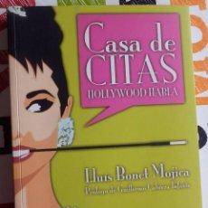 Libros antiguos: LLUIS BONET MOJICA - CASA DE CITAS. HOLLYWOOD HABLA (T&B EDITORES, 2002). Lote 147613126