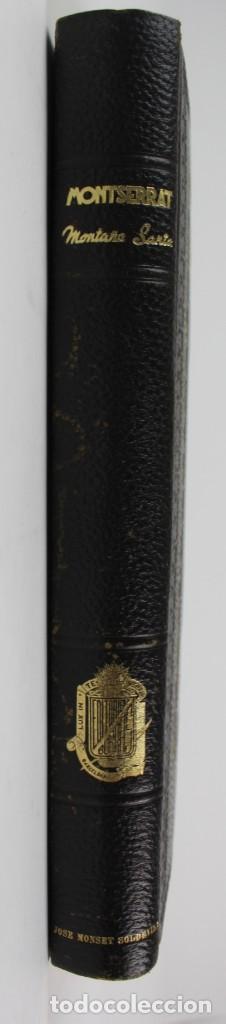 Libros antiguos: L-2655. MONTSERRAT, MONTAÑA SANTA. EJEMPLAR NUMERADO. ILUSTRADO CON GRABADOS. 1945. - Foto 2 - 148456558