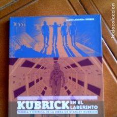 Libros antiguos: LIBRO DE LLUIS LABORDA ORIBES KUBRICK EN EL LABERINTO TEORIA Y CRITICA DE LA OBRA. Lote 148524246