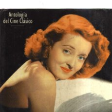 Libros antiguos: ANTOLOGIA DEL CINE CLASICO BETTE DAVIS. Lote 149829690