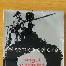 Libros antiguos: EL SENTIDO DEL CINE. SERGEI EISENSTEIN. ED. SIGLO XXI, 1999.. Lote 152539614