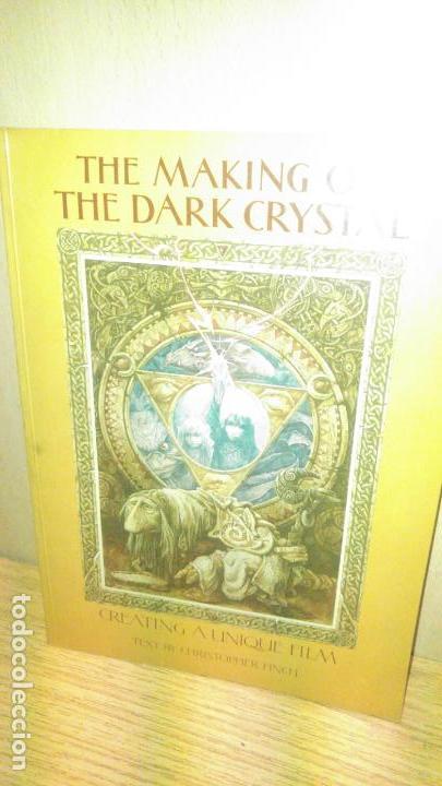 THE MAKING OF THE DARK CRYSTAL (Libros Antiguos, Raros y Curiosos - Bellas artes, ocio y coleccion - Cine)