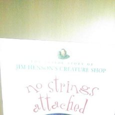Libros antiguos: THE JIM HENSON'S COMPANY: NO STRINGS ATTACHED. Lote 154619166