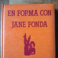 Libros antiguos: EN FORMA CON JANE FONDA - LIBRO LUJO GIGANTE - AEROBIC Y EJERCICIOS CON JANE FONDA -. Lote 155075982
