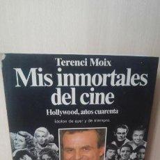 Libros antiguos: MIS INMORTALES DE CINE. Lote 156447574