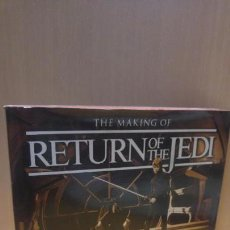 Libros antiguos: THE MAKING OF THE RETURN OF THE JEDI. STAR WARS. Lote 158019642
