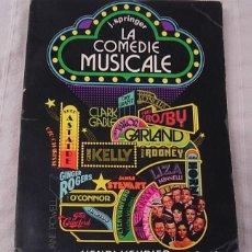 Libros antiguos: LIBRO LA COMEDIE MUSICALE DE JOHN SPRINGER 1979 EN FRANCÉS 253 PÁGINAS. Lote 160507302
