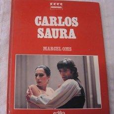 Libros antiguos: LIBRO CARLOS SAURA DE MARCEL OMS 1981 EN FRANCÉS 128 PG CRISTINA HOYOS GADES. Lote 160511230