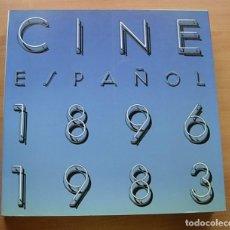 Libros antiguos: LIBRO CINE ESPAÑOL 1896-1983 MINISTERIO DE CULTURA EXCELENTE 436 PÁGINAS. Lote 160587834