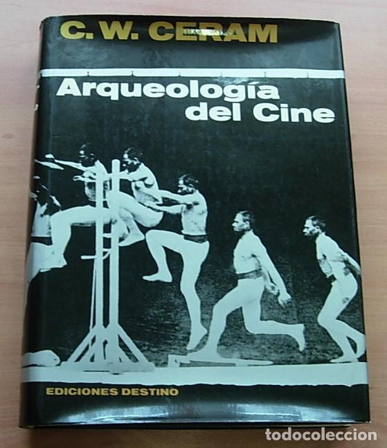 LIBRO ARQUEOLOGIA DEL CINE DE C.W.CERAM 1965 1ª EDICIÓN 264 PÁGINAS RARO !! (Libros Antiguos, Raros y Curiosos - Bellas artes, ocio y coleccion - Cine)