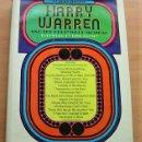 Libros antiguos: LIBRO HARRY WARREN AND THE HOLLYWOOD MUSICAL DE TONY THOMAS USA 1ª EDICIÓN 1975. Lote 160592650