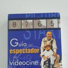 Libros antiguos: GUIA DEL ESPECTADOR DE VIDEOCINE DE JUAN CARLOS RENTERO, EDITORIAL LIBSA 2002 500 PÁGINAS. Lote 160685438