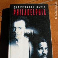 Libros antiguos: NOVELA DE LA PELICULA PHILADELPHIA POR CHRISTOPHER DAVIS. Lote 161234298